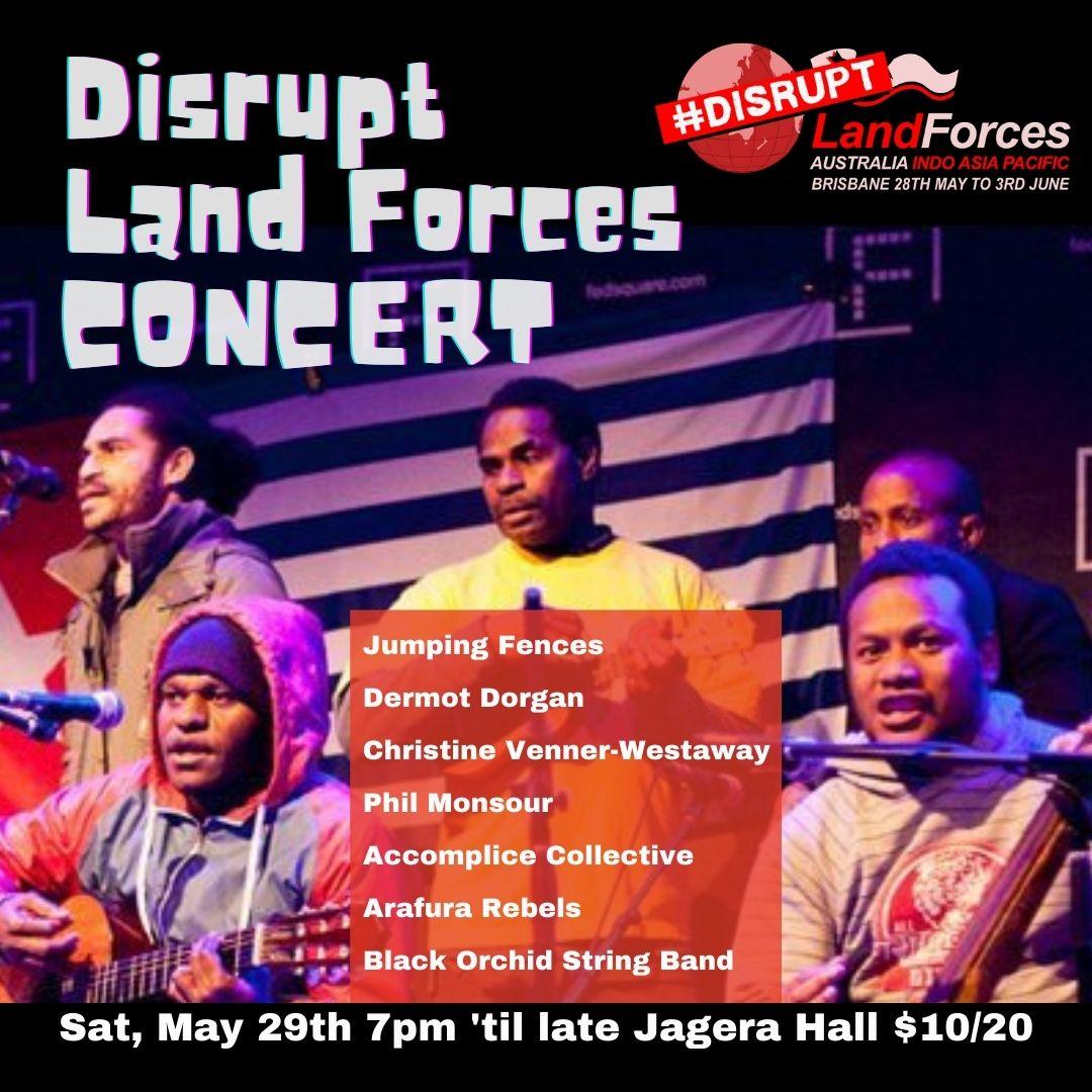 Disrupt Land Forces Concert